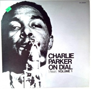 Charlie Parker - Charlie Parker On Dial Vol 1 (Japan)