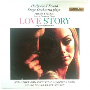 Hollywood Sound Stage Orchestra - Love Story And Other Romantic Film Favorites