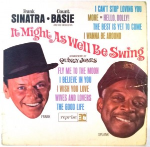Frank Sinatra, Count Basie - It Might As Well Be Swing