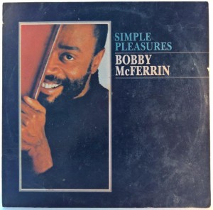 Bobby McFerrin - Simple Pleasures (HMV)